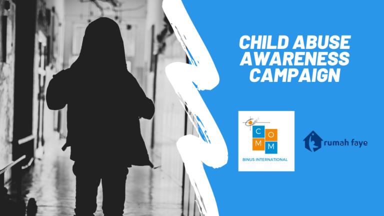 Child Abuse Awareness [Social campaign: Comm BI X Rumah Faye]