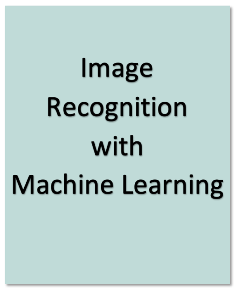 Image Recognition with Machine Learning