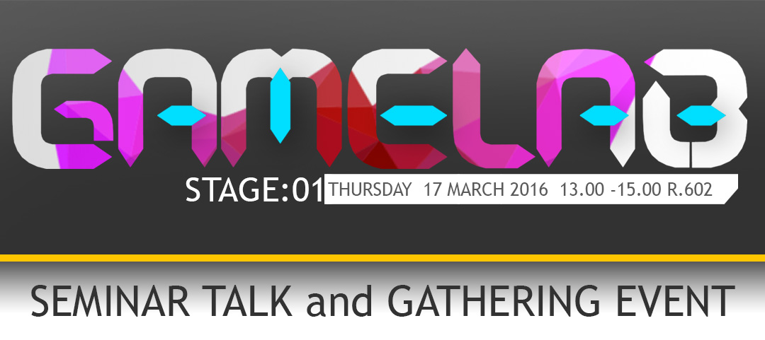 What is GAMELAB STAGE?