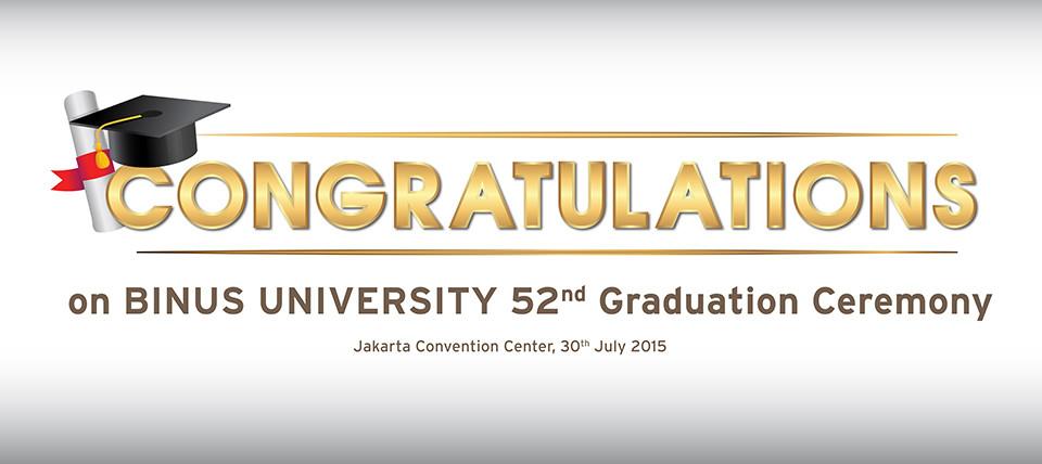 The 52nd BINUS UNIVERSITY Graduation ceremony