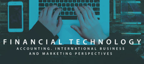 Financial Technology in Accounting, International Business, and Marketing Perspectives