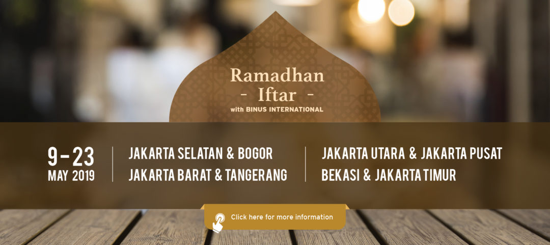 Open Consultation and Ramadhan Iftar by BINUS INTERNATIONAL – 2019