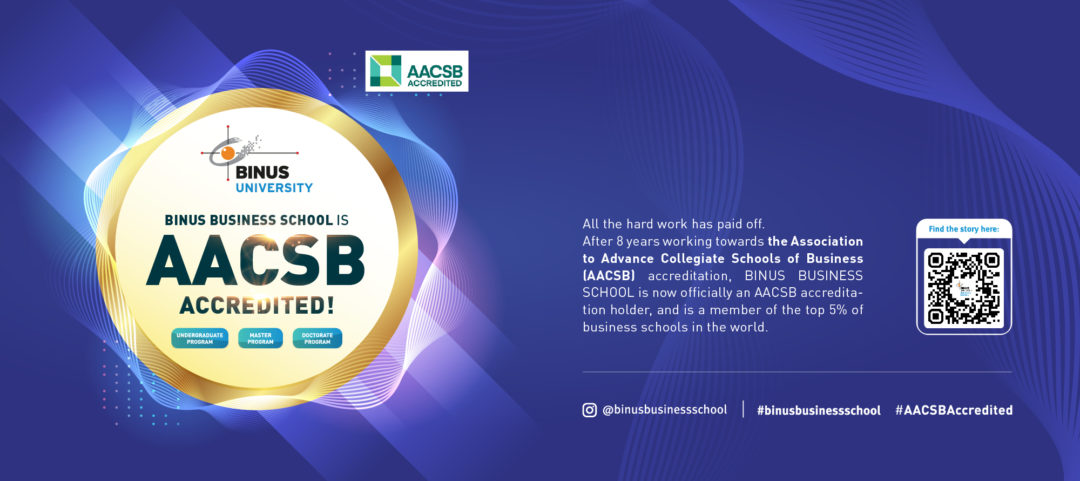 BINUS BUSINESS SCHOOL AACSB ACCREDITED !